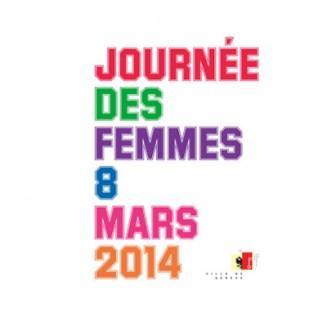 Journée des Femmes, 8 mars 2014