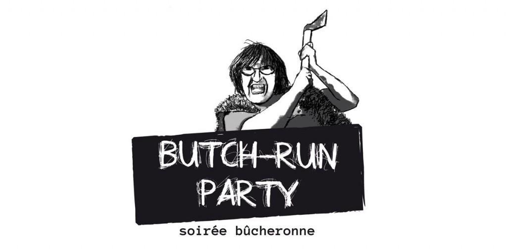 Butch-Run Party