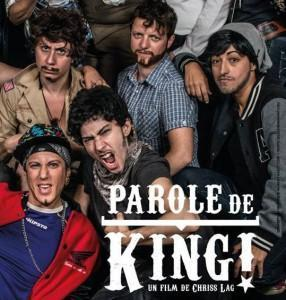 "Everybodys Perfect & Le CAC présentent : ""Parole de King ! """