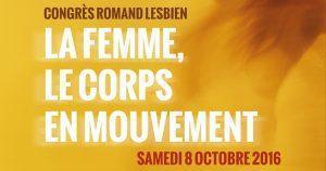 Congrès roman lesbien : La femme, le corps en mouvement