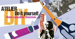 Atelier DIY (Do It Yourself) : notre calendrier féministe