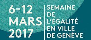 Ville de Genève : Semaine de l'Egalité 2017
