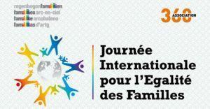 Venez célébrer la Journée Internationale pour l'Egalité des Familles