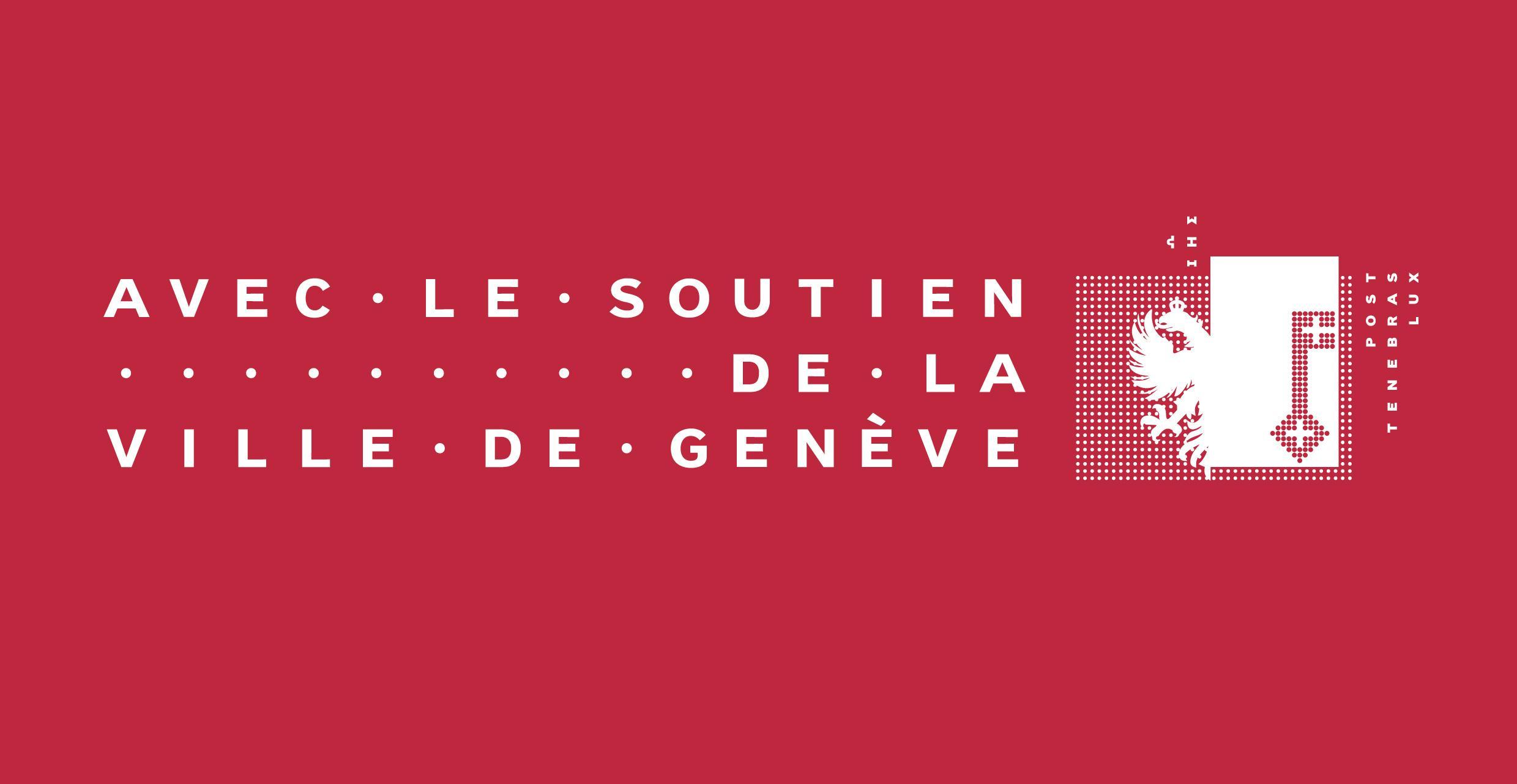 avec le soutien de la Ville de Genève