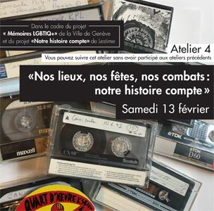 Atelier «Nos lieux, nos fêtes, nos combats:notre histoire compte»