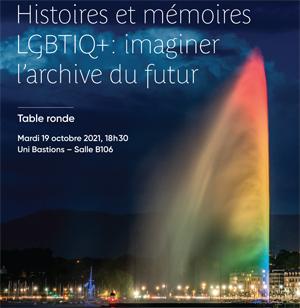 Table ronde - Histoires et mémoires LGBTIQ+ : imaginer l'archive du futur
